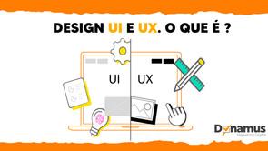 Design UX e UI. Qual é a diferença entre eles?