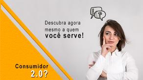 Consumidor 2.0 e 3.0? Descubra agora mesmo a quem você serve!