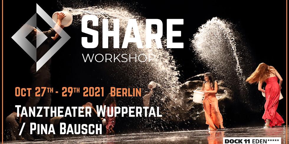 SHARE Workshop | Tanztheater Wuppertal Pina Bausch
