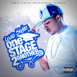 Louis Stylez One Stage to Another