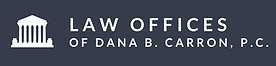 Law Offices of Dana B. Carron, P.C. 2.pn
