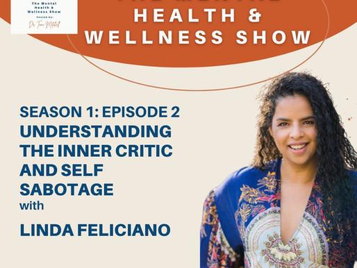 Understanding The Inner Critic & Self Sabotage With Linda Feliciano