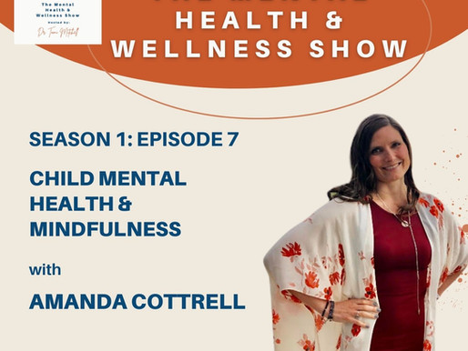 Child Mental Health & Mindfulness With Amanda Cottrell