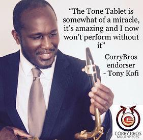 Tony Kofi Tone Tablet quote