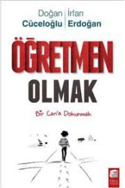3834_ogretmen_Olmak-Dogan_Cuceloglu_Irfa