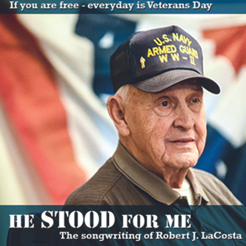 EP: He Stood For Me  If You Are Free Everyday is Veterans Day