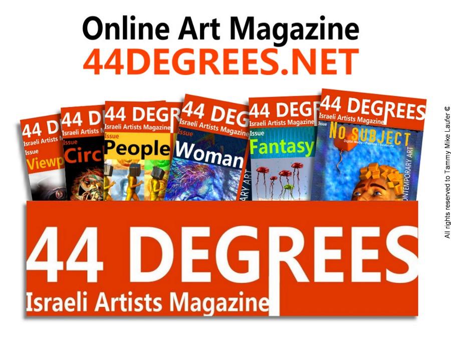 44 DEGREES ONLINE ART MAGAZINE
