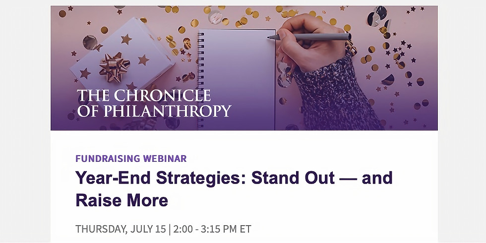Chronicle of Philanthropy / Year-End Strategies: Stand Out — and Raise More
