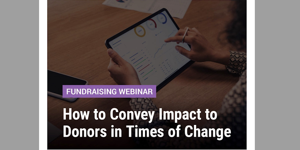 Chronicle of Philanthropy / How to Convey Impact to Donors in Times of Change
