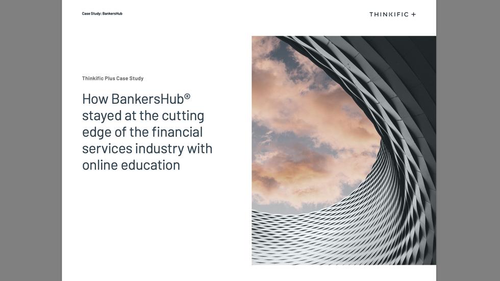 Thinkific BankersHub Case Study