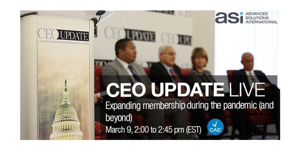 CEO Update LIVE Webcast: Expanding Membership