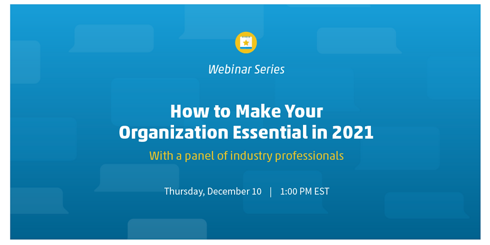 How to Make Your Organization Essential in 2021