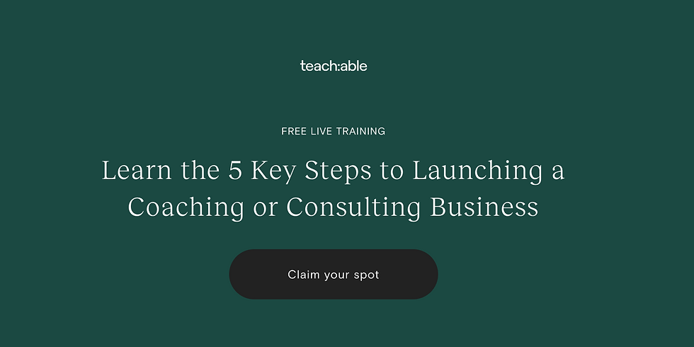 Learn the 5 Key Steps to Launching a Coaching or Consulting Business