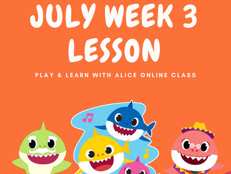 Play & Learn With Alice: July Class Journal #3