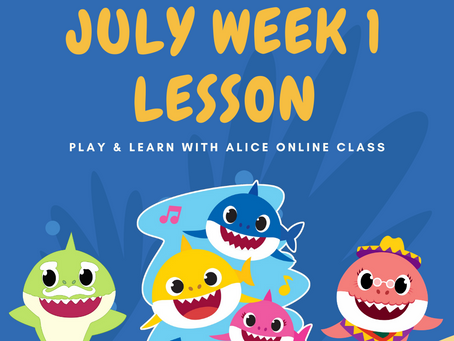 Play & Learn With Alice: July Class Journal #1
