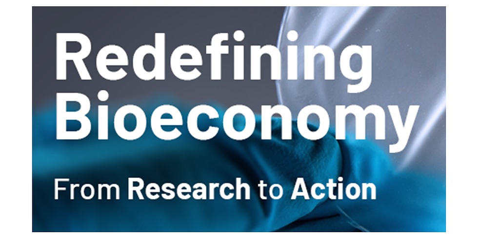 Redefining Bioeconomy – From Research to Action, 5.3.2020