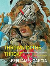Thrown in the Throat by B Garcia.jpeg