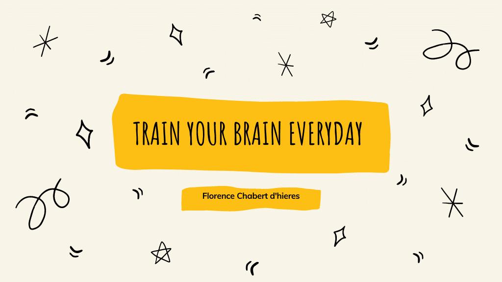 Train your brain everyday