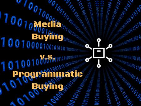 Media Buying vs Programmatic Buying