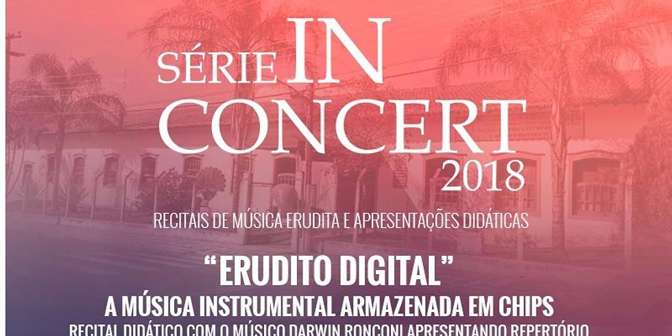 "Serie IN CONCERT - ""Erudito Digital"""