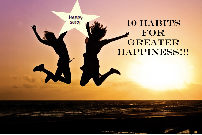 10 Habits for greater happiness