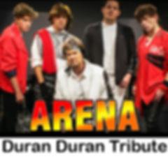 Arena Duran Duran Tribute.jpg