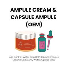 AMPULE CREAM & CAPSULE AMPULE (OEM)
