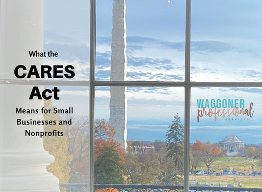 What the CARES Act means for Small Businesses and Nonprofits