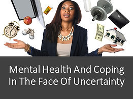 Mental Health And Coping In The Face Of