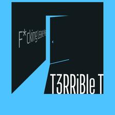 T3RRiBle T F-cking Leave ARt.jpg