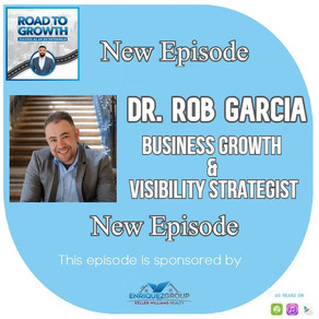 Dr. Rob Garcia - Business Growth & Visibility Strategist