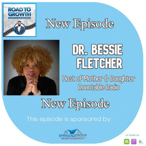 Dr. Bessie Fletcher - Host of Mother and Daughter Rountable Radio