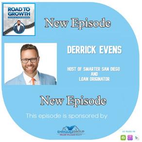 Derrick Evens - Host of Smarter San Diego and Loan Originator