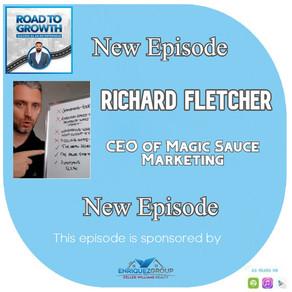 Richard Fletcher - CEO of Magic Sauce Marketing