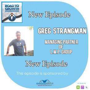 Greg Strangman - Managing partner of L.W.P. Group