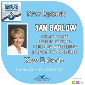 "Jan Barlow -  CEO and Founder of Better Job Fit, Inc. Host of Her Nexx Chapter's program, ""Her Own B"