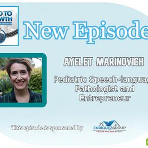 Ayelet Marinovich -  Pediatric Speech-language Pathologist and Entrepreneur