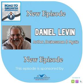Daniel Levin - Author, Businessman & Mystic