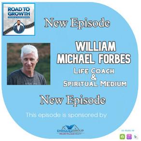 William Michael Forbes - Life Coach / Spiritual Medium