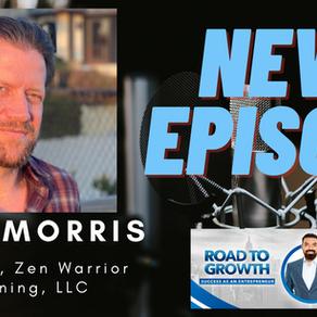 Sam Morris - Founder, Zen Warrior Training, LLC #podcast #Healthy #Zen