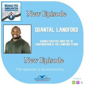 Quantal Langford - Owner/Creative Director of Langfordesign & The Langford Studio