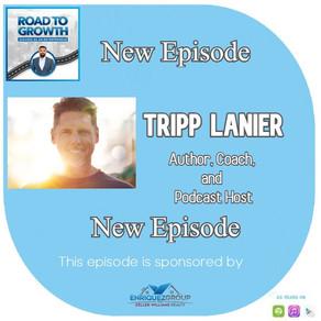 Tripp Lanier -Author, Coach, and Podcast Host