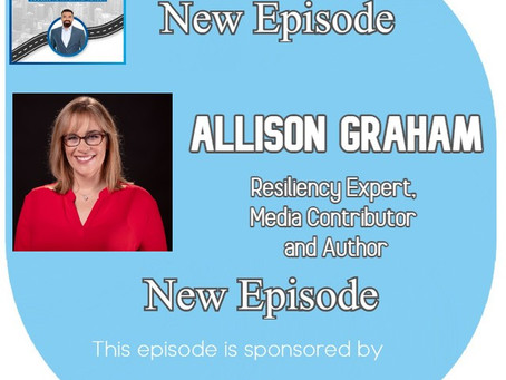 Allison Graham - Resiliency Expert,  Media Contributor  and Author