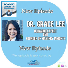 Dr. Grace Lee - Behavior Expert and Founder of Mastery Insights