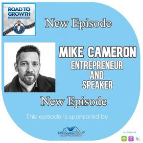 Mike Cameron - Entrepreneur and Speaker