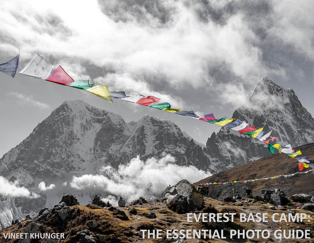 Everest Base Camp: The Essential Photo Guide by Vineet Khunger