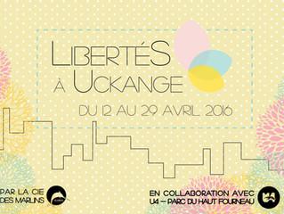 LibertéS à Uckange, qu'est-ce que c'est ?