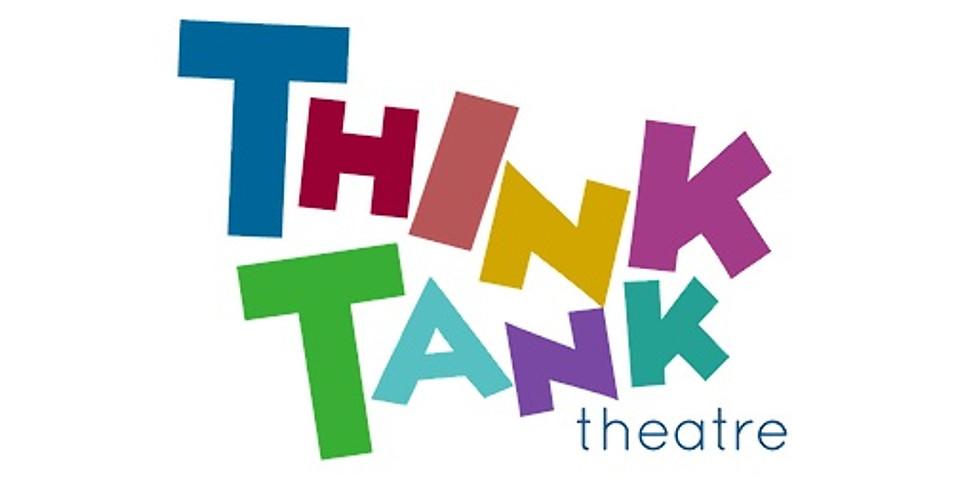 Think Tank Theatre Workshop