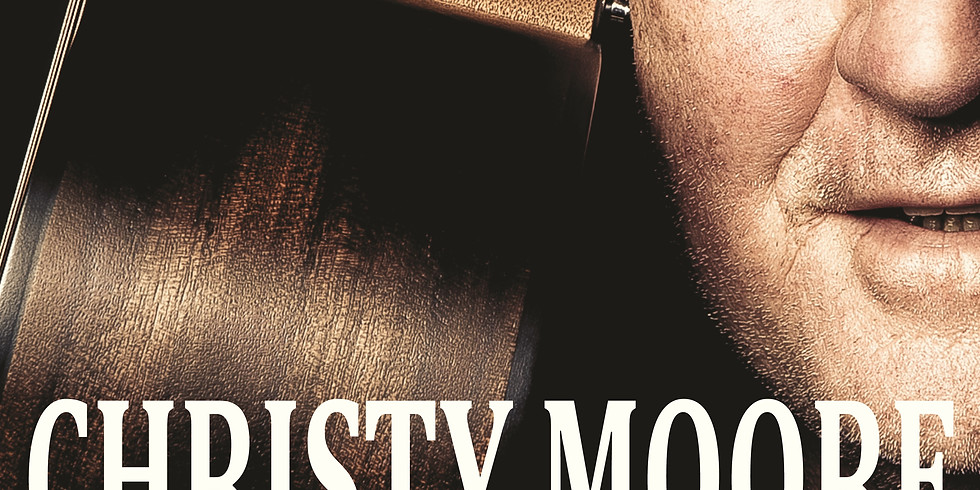 Christy Moore in Concert SOLD OUT