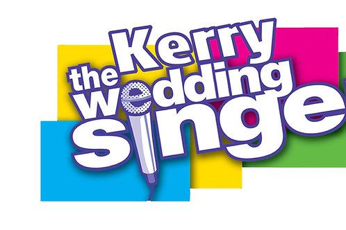 The Kerry Wedding Singer Deposit